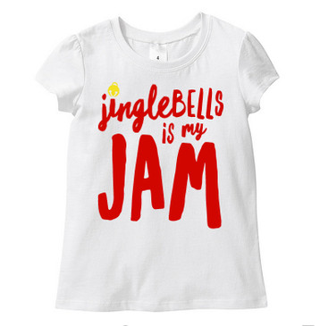 Jingle BELLS is my JAM girl tee