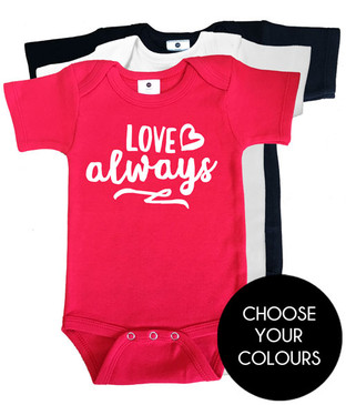 Love always onesies