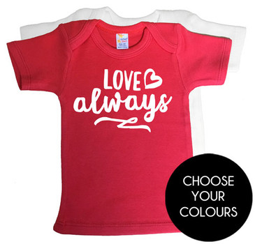 LOVE ALWAYS baby tees