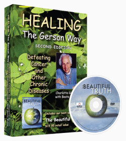 Healing the Gerson Way A Beautiful Truth DVD Book