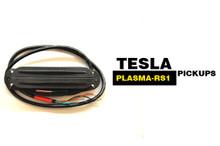 Tesla Plasma-RS1 Pickups