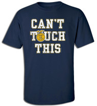Can't Touch This FFA Tee