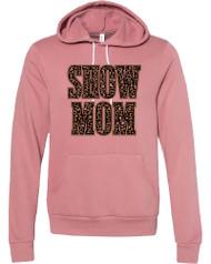 Leopard Show Mom print on soft mauve hoodie