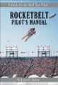 Rocketbelt Pilot's Manual