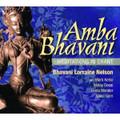Amba Bhavani:Meditations in Chant