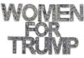 """Women for TRUMP"" Crystal Pin/Brooch - Diamond like crystals, silver-plate. Size: 2¼"" w x 1½""h- Pin back with safety catch."