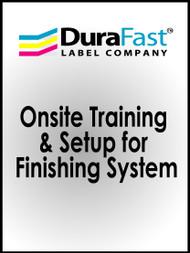Onsite Training & Setup for Finishing System