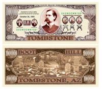 TOMBSTONE (OK CORRAL) MILLION DOLLAR BILL