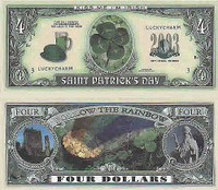 Saint Patrick Four Dollar Bill