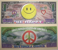 "Smiley Face ""Give Peace a Chance """"Million Dollar Bill"""