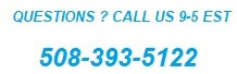 Questions? Call us at 508-393-5122