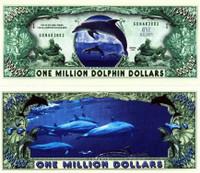 Dolphin One Million Dollar Bill