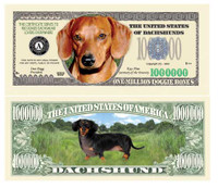 DACHSHUND MILLION DOLLAR BILL