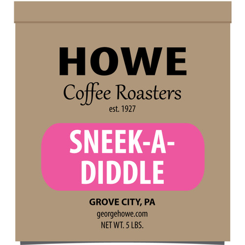 Sneek-A-Diddle Whole Bean 5 lb. bag
