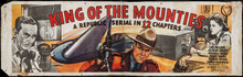 "King of the Mounties Serial (Republic, 1942). Cloth Banner (35"" X 117"") RARE"