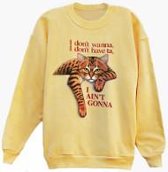 AINT GONNA TABBY CAT SWEATSHIRT YELLOW