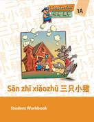 DG1A / Sān zhī xiǎozhū - Student Workbook