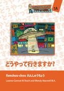 (JAIM1A) どうやって行きますか? / Douyatte ikimasu ka?  Student Workbook