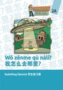 DG2A / Wǒ zěnme qù nàli? 我怎么去那里 - Student Workbook