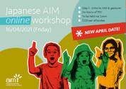 Online Japanese AIM Workshop (Step 1) 16/04/2021