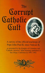 The Corrupt Catholic Cult