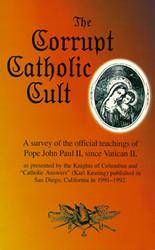 The Corrupt Catholic Cult