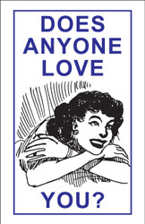Does Anyone Love You? - Tract