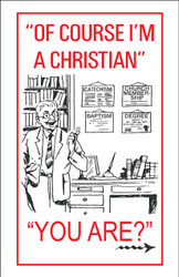 Of Course I'm A Christian - Tract