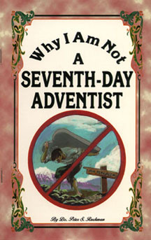 Why I Am Not a Seventh-Day Adventist - Bible Baptist Bookstore