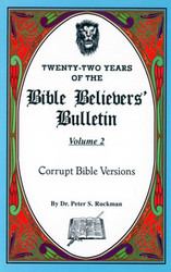 Corrupt Bible Versions - Bible Believers' Bulletin Volume 2