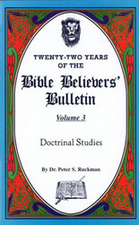 Doctrinal Studies - Bible Believers' Bulletin Volume 3