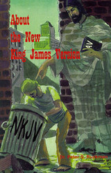 """About the """"New"""" King James Bible"""