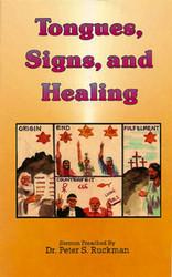 Tongues, Signs, and Healing