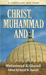Christ, Muhammad, and I