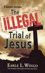The Illegal Trial of Jesus