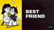 Best Friend - Tract