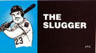 The Slugger - Tract
