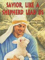 Savior, Like a Shepherd Lead Us - Visualized Song