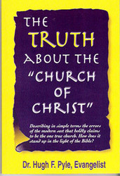 The Truth About the Church of Christ