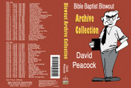 David Peacock: Bible Baptist Blowout Archive - MP3