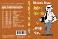 Sam Gipp: Bible Baptist Blowout Archive - MP3