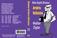 Walter Ziglar: Bible Baptist Blowout Archive - MP3