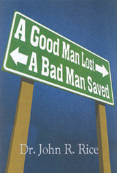 A Good Man Lost, A Bad Man Saved