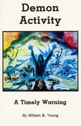 Demon Activity: A Timely Warning