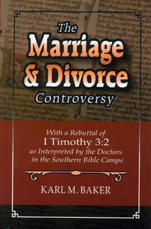 The Marriage and Divorce Controversy - Bible Baptist Bookstore