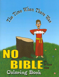 The Time When There Was No Bible