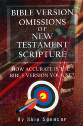 Bible Version Omissions of New Testament Scripture