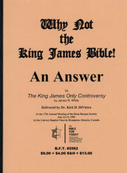 Why Not The King James Bible!