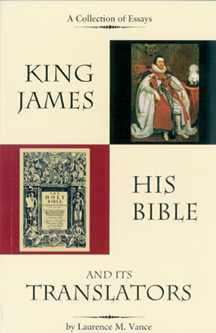 King James: His Bible And Its Translators (2nd Edition