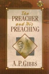The Preacher and His Preaching